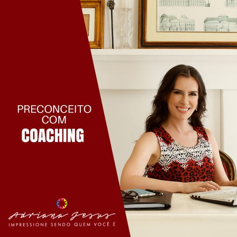 Preconceito com Coaching?